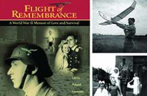 Flight of Remembrance: World War II from the Losing Side and the Dream that Led to Aerospace Engineering