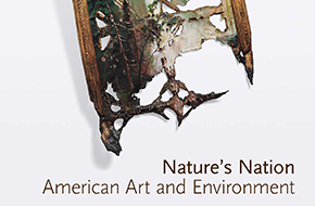 Exhibiting Nature's Nation: The Changing Climate of Art History