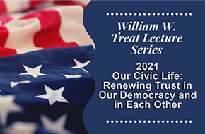 William W. Treat Lecture Series 1: Civic Health - Renewing Trust Among Neighbors